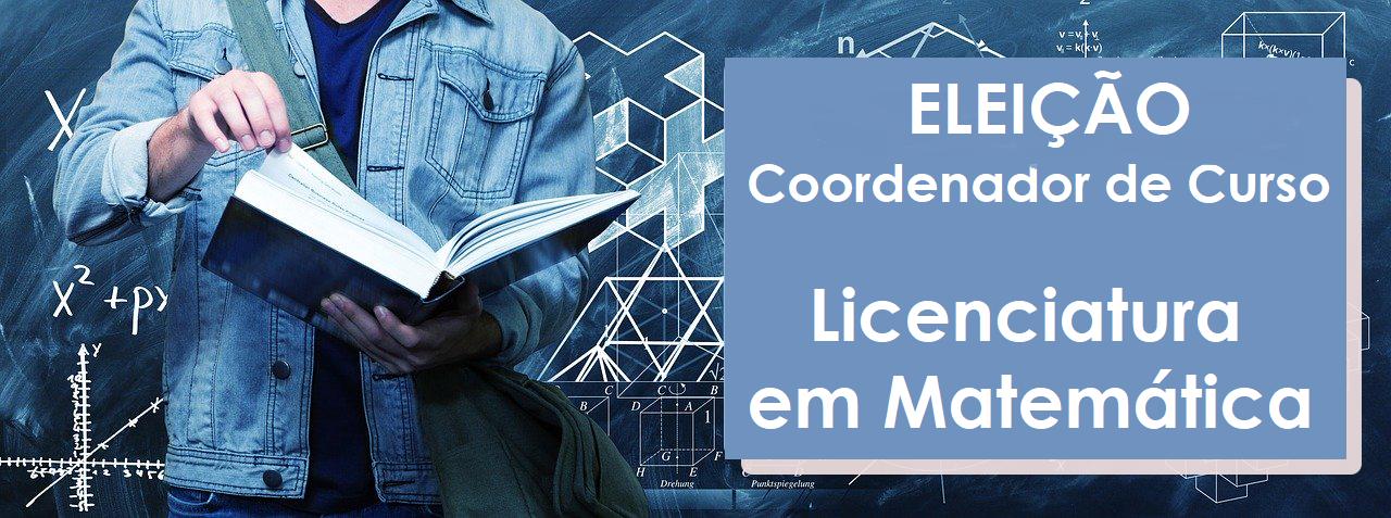 Processo seletivo para coordenador do curso de Licenciatura em Matemática