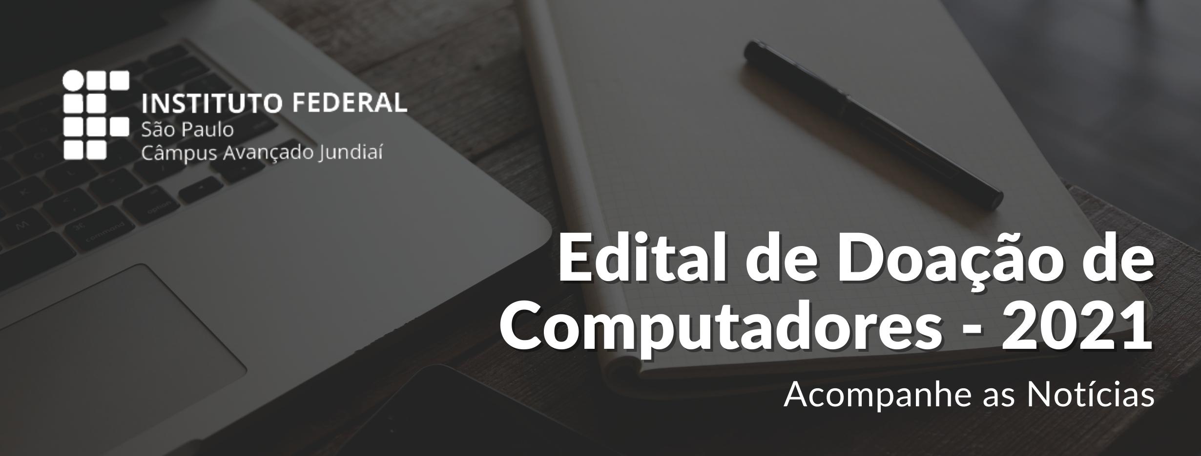 Edital de Doação de Computadores - 2021